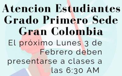 Mensaje para alumnos de Grado Primero Sede Gran Colombia