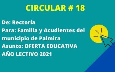 CIRCULAR 18 – PROCESO DE INSCRIPCIÓN PARA EL AÑO LECTIVO 2021